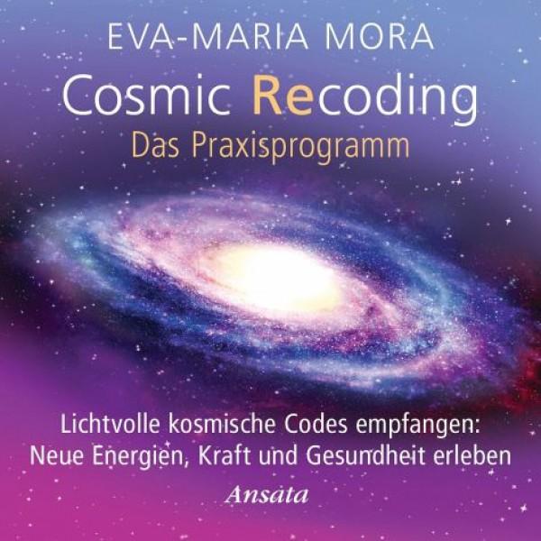 Cosmic Recoding - Das Praxisprogramm