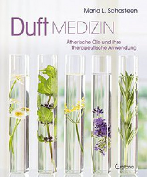 Buch Duftmedizin: Ätherische Öle und ihre therapeutische Anwendung