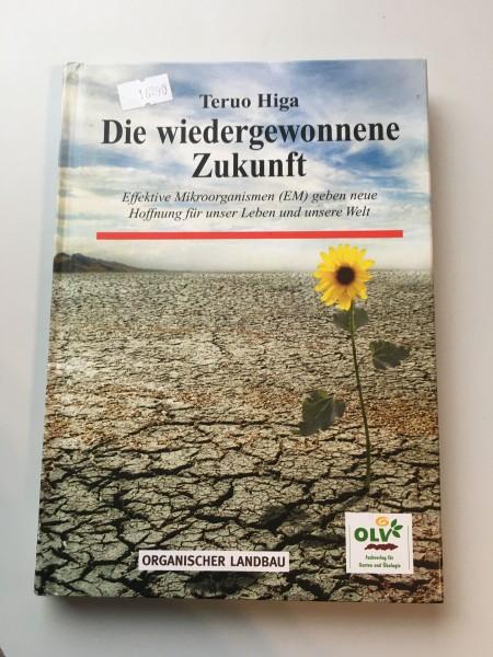 """Buch """"Die wiedergewonnene Zukunft"""""""