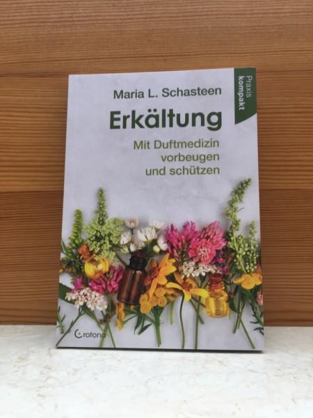 Buch Erkältung - Maria L.Schasteen
